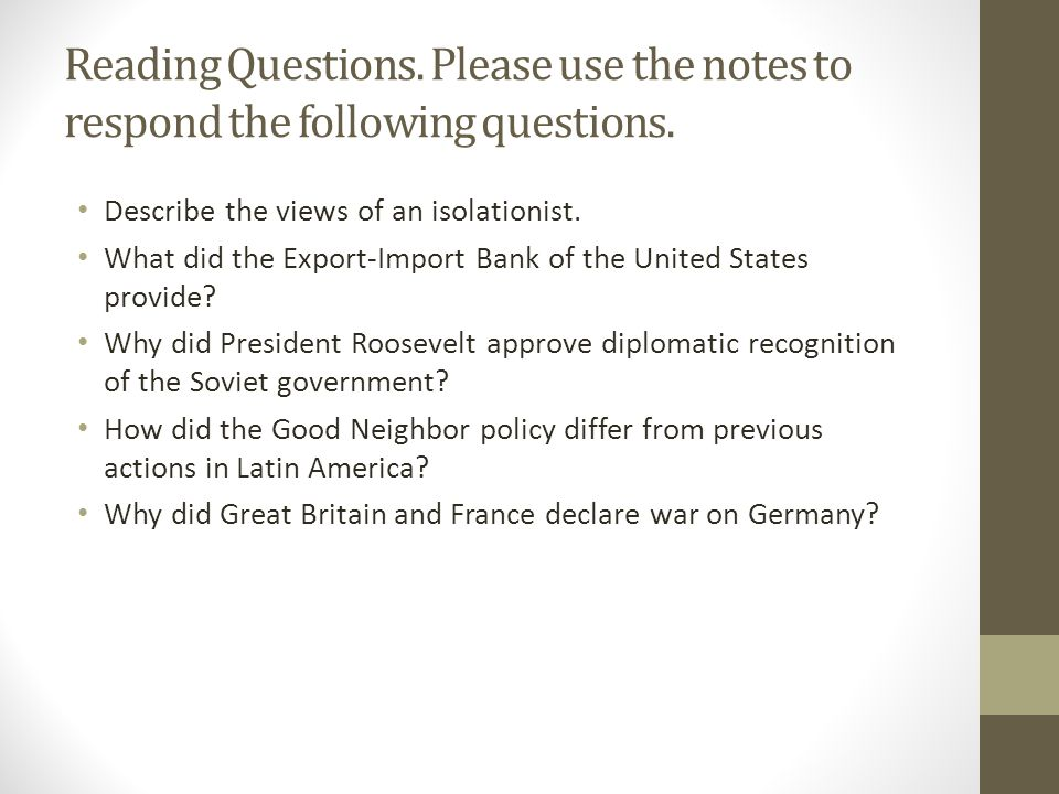 Reading Questions. Please use the notes to respond the following questions.