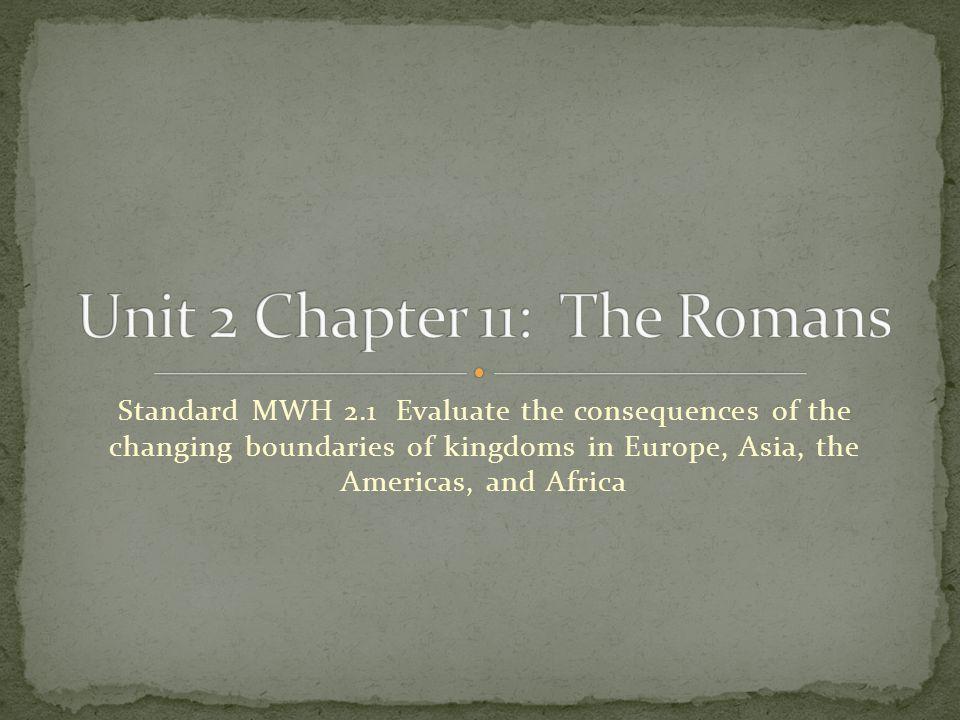 Unit 2 Chapter 11: The Romans