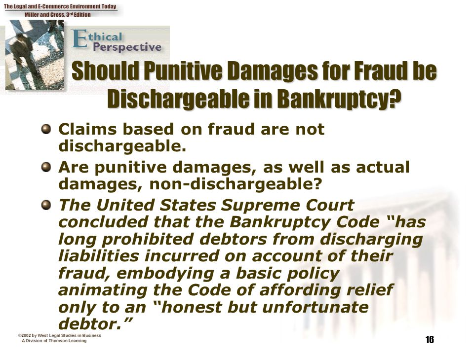 Should Punitive Damages for Fraud be Dischargeable in Bankruptcy