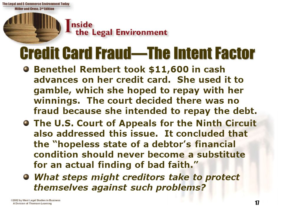 Credit Card Fraud—The Intent Factor