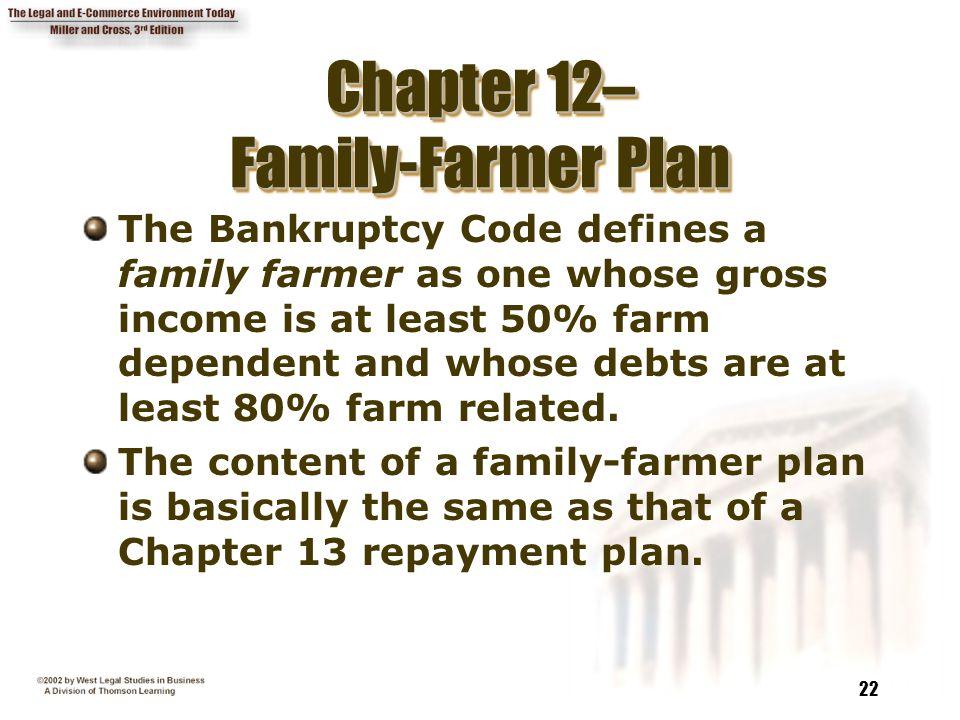Chapter 12– Family-Farmer Plan