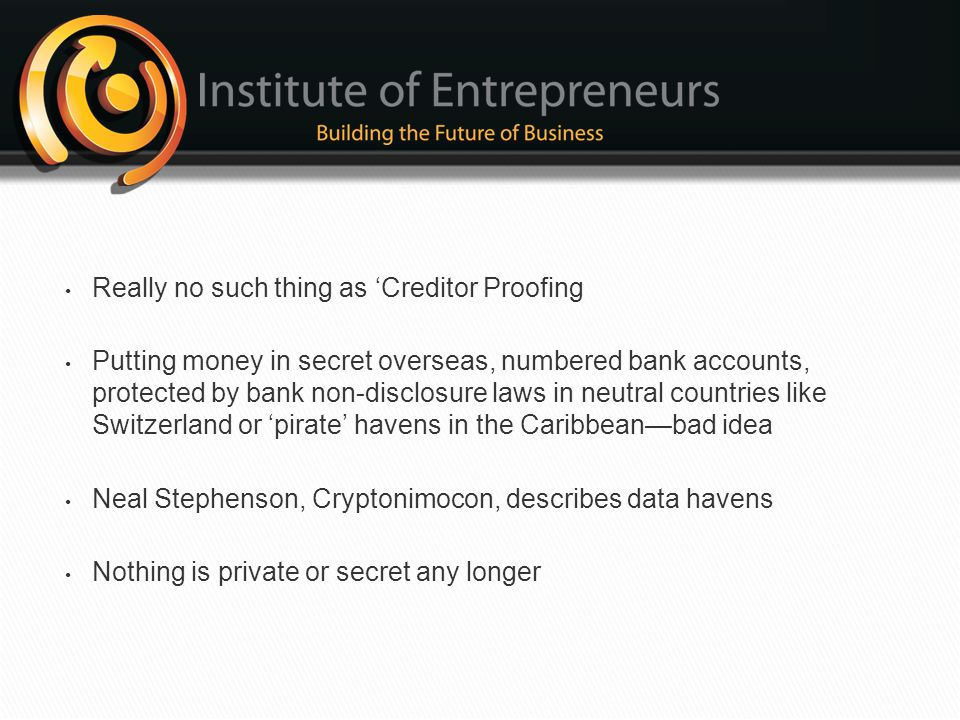 Really no such thing as 'Creditor Proofing