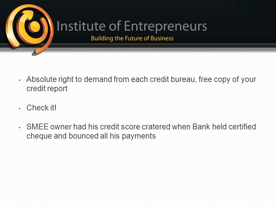 Absolute right to demand from each credit bureau, free copy of your credit report