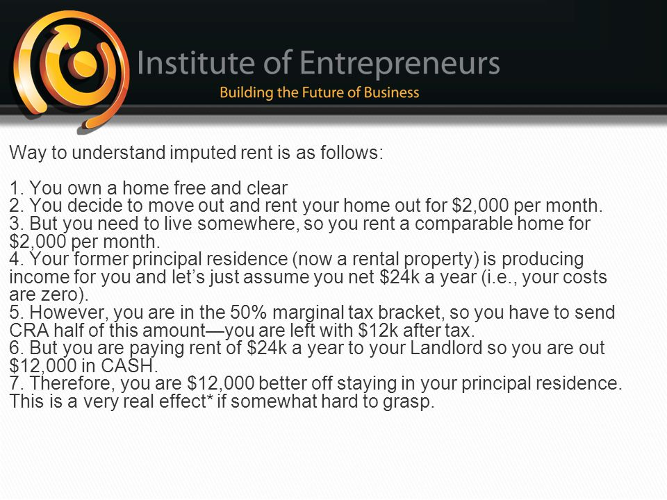 Way to understand imputed rent is as follows: