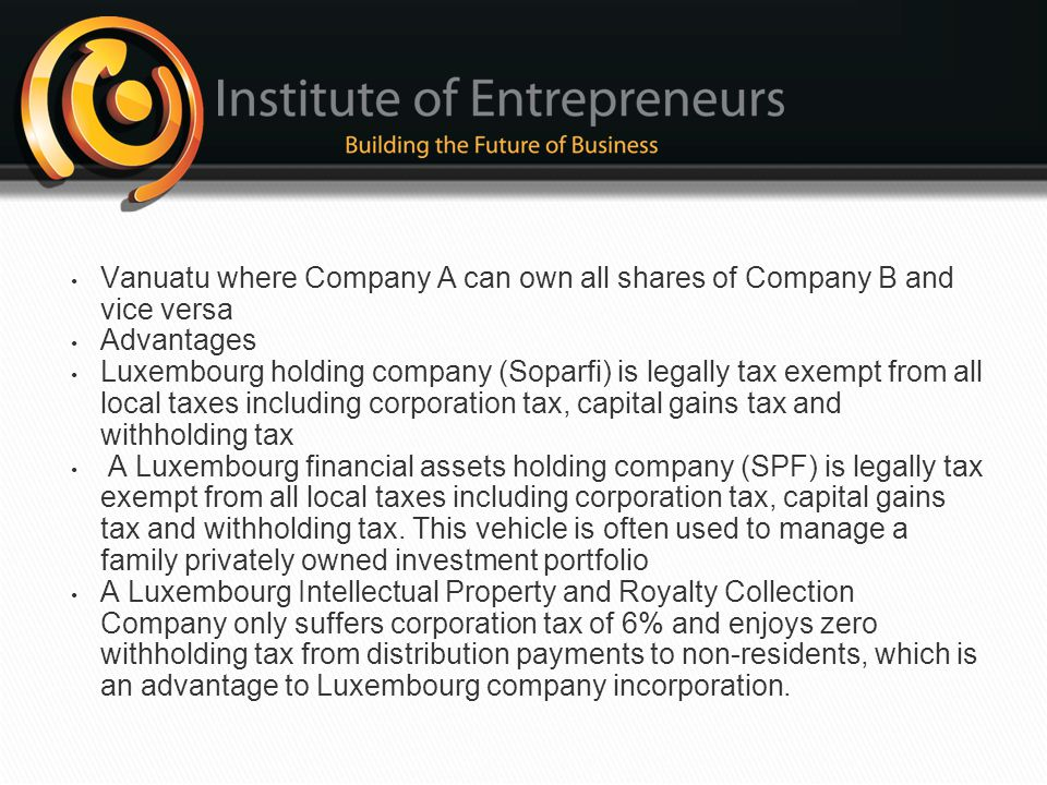 Vanuatu where Company A can own all shares of Company B and vice versa