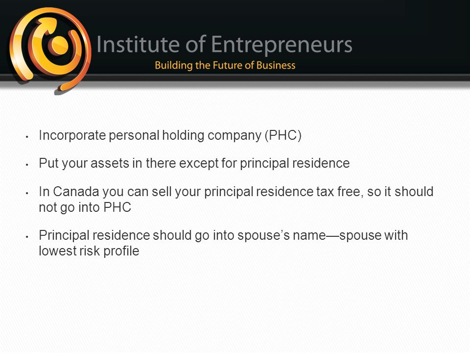Incorporate personal holding company (PHC)