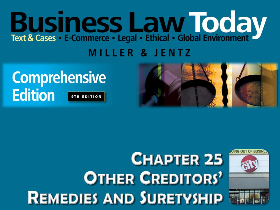 Chapter 25 Other Creditors' Remedies and Suretyship