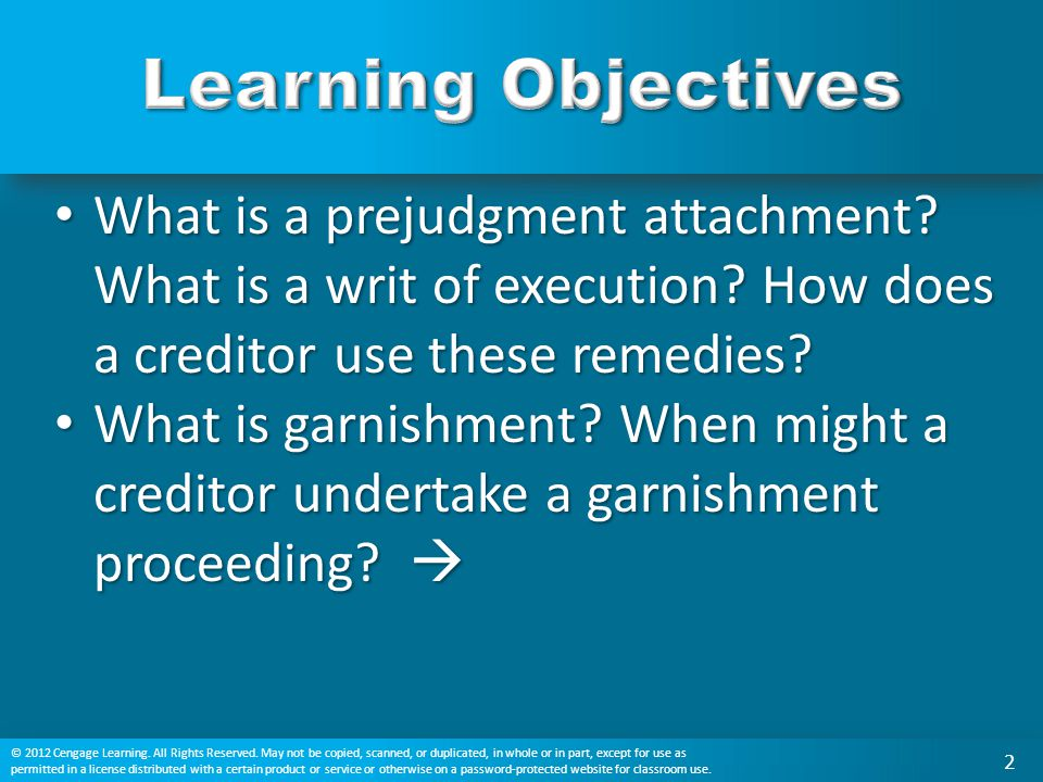 Learning Objectives What is a prejudgment attachment What is a writ of execution How does a creditor use these remedies