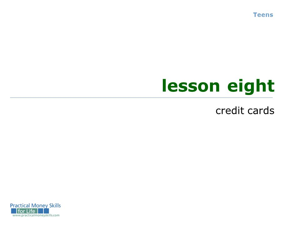 Teens lesson eight credit cards