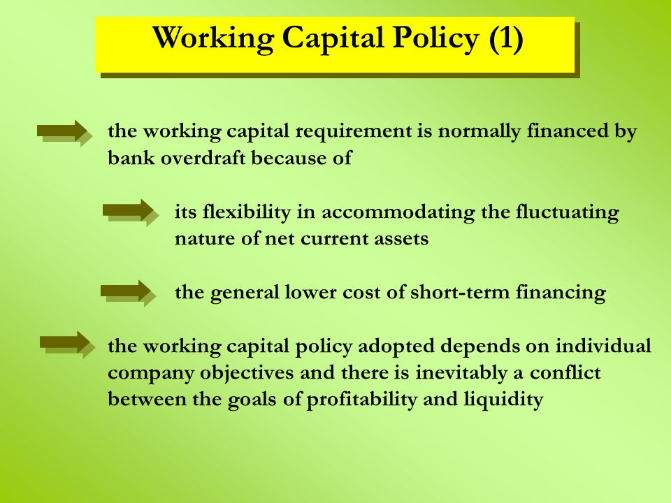 Working Capital Policy (1)