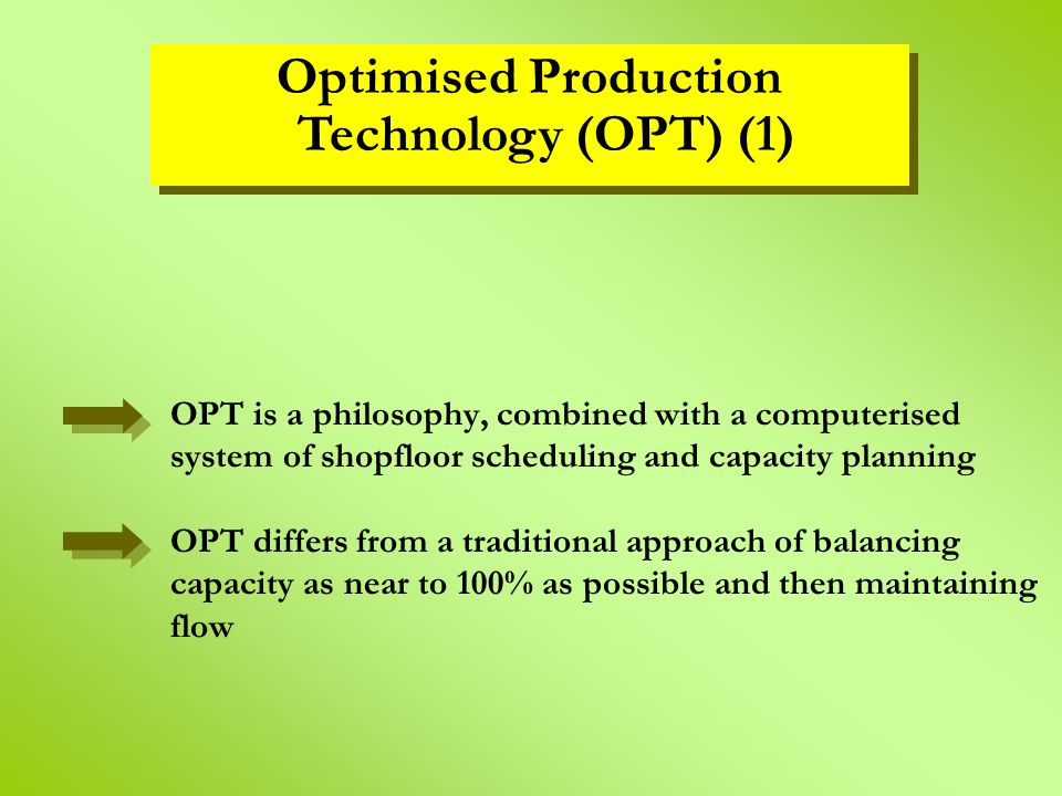 Optimised Production Technology (OPT) (1)