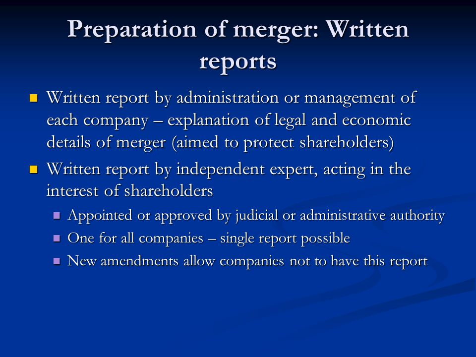 Preparation of merger: Written reports