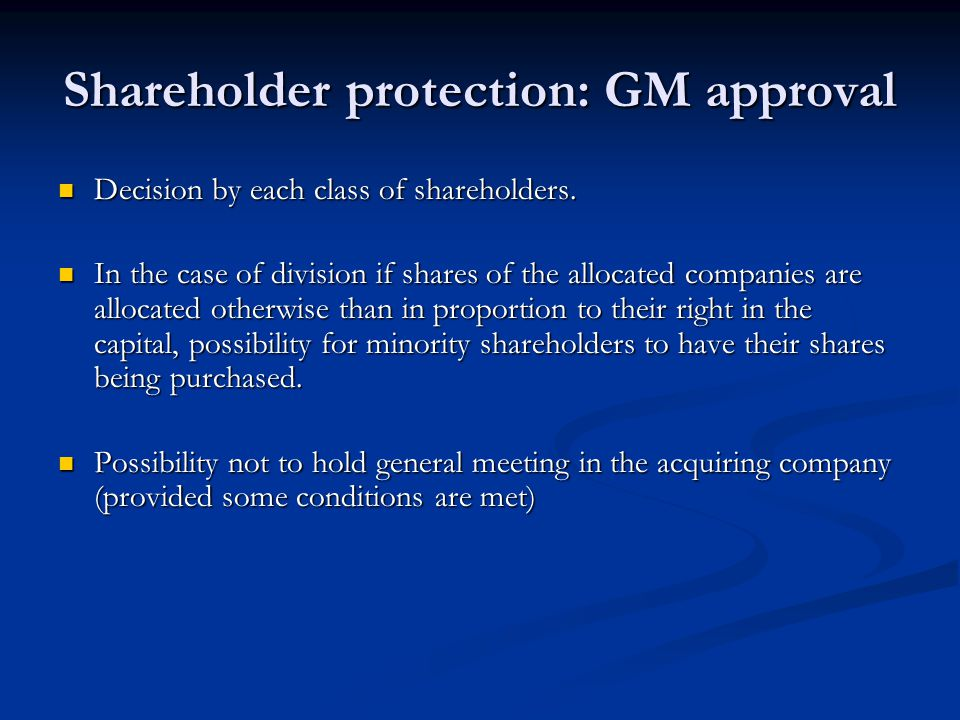 Shareholder protection: GM approval