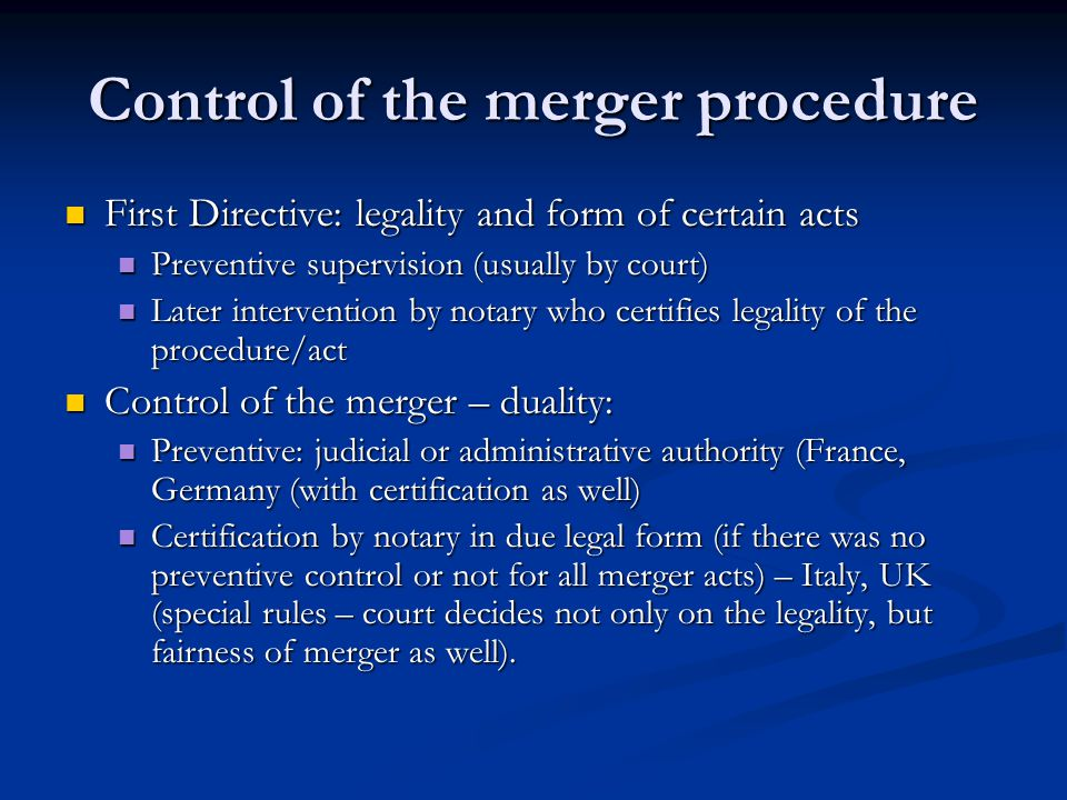 Control of the merger procedure