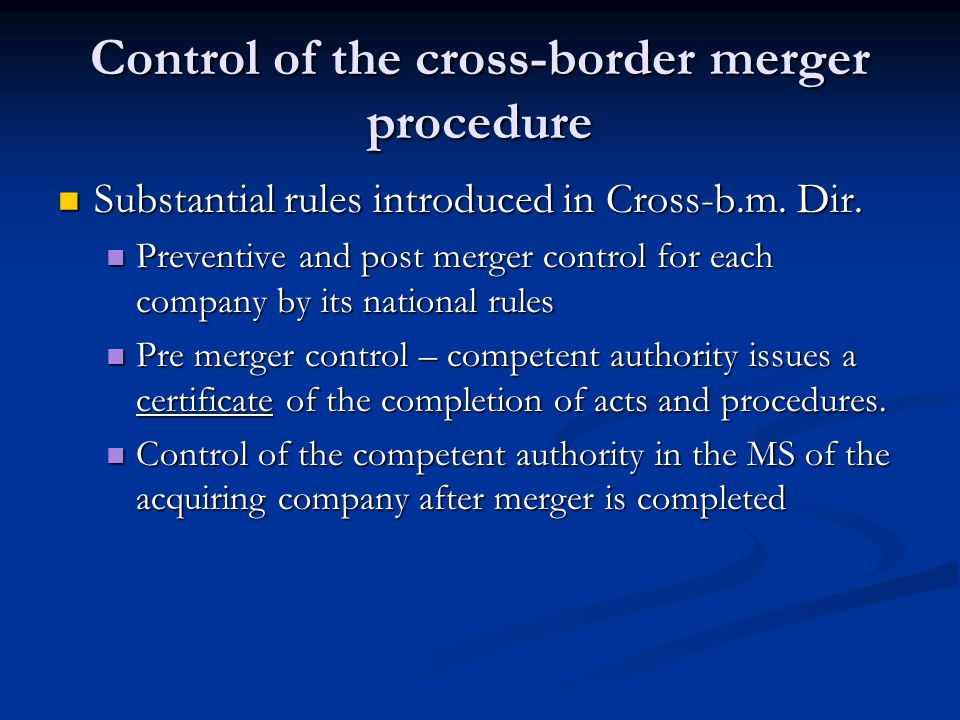 Control of the cross-border merger procedure