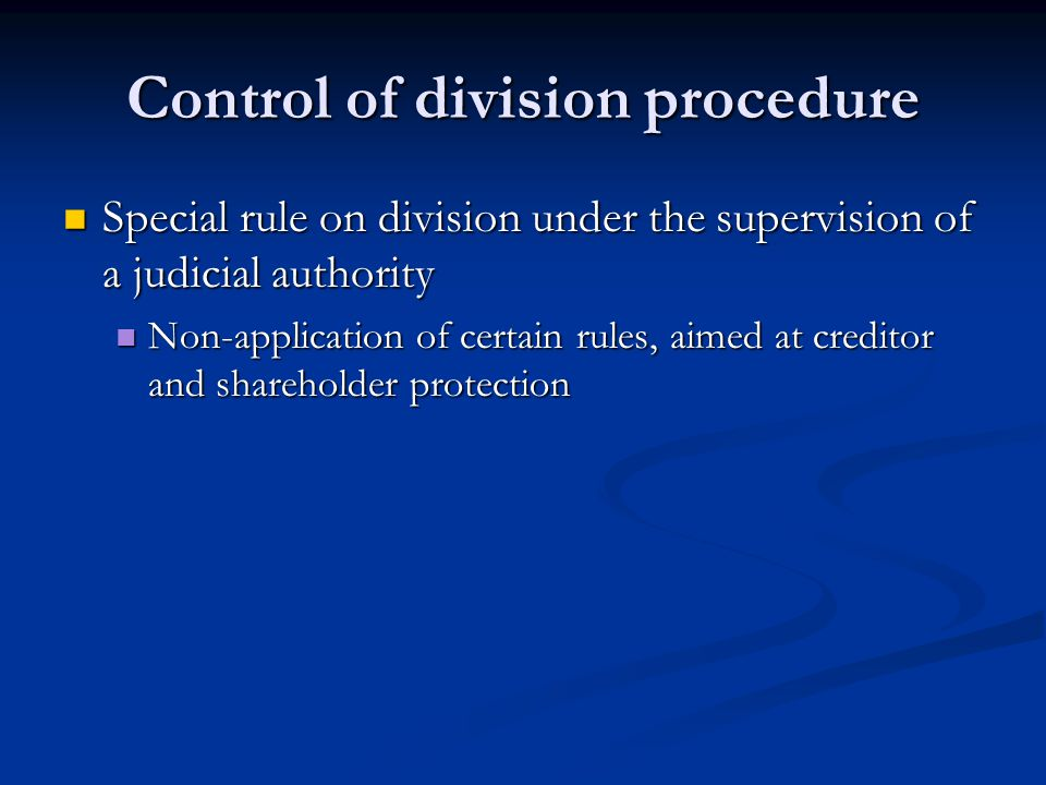 Control of division procedure
