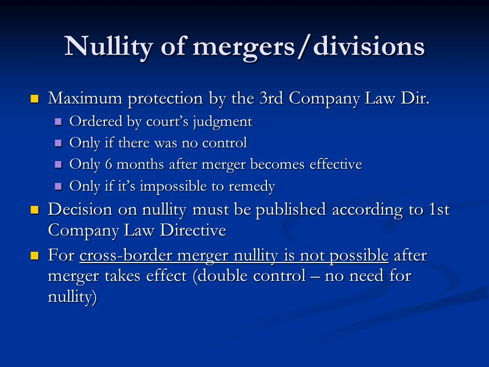 Nullity of mergers/divisions