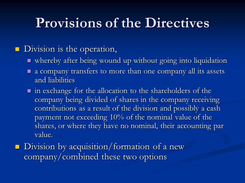 Provisions of the Directives