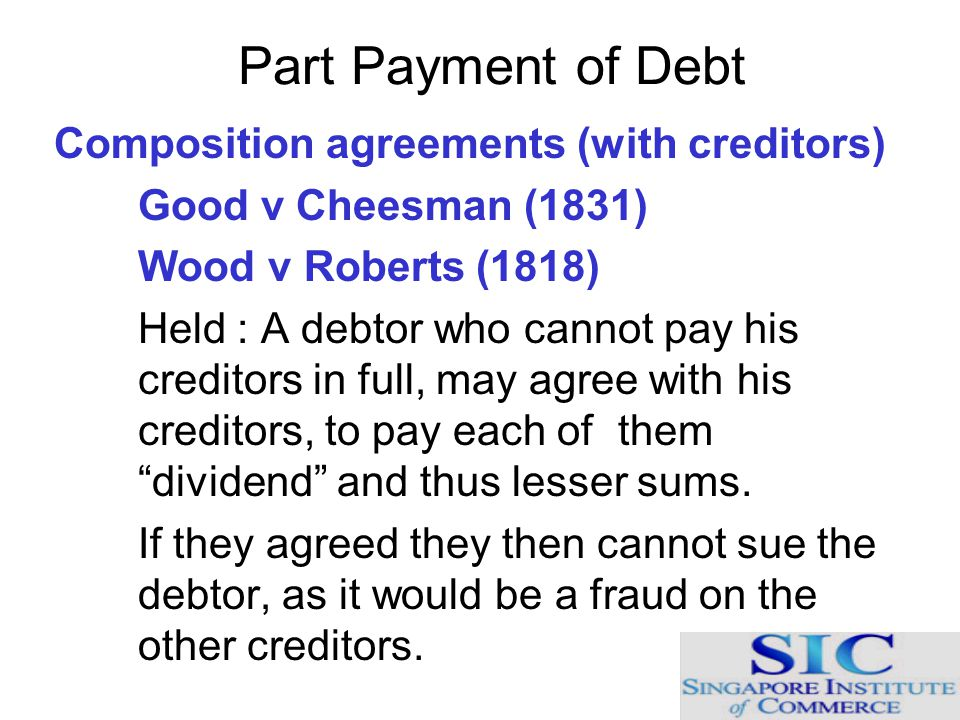 Part Payment of Debt Composition agreements (with creditors)