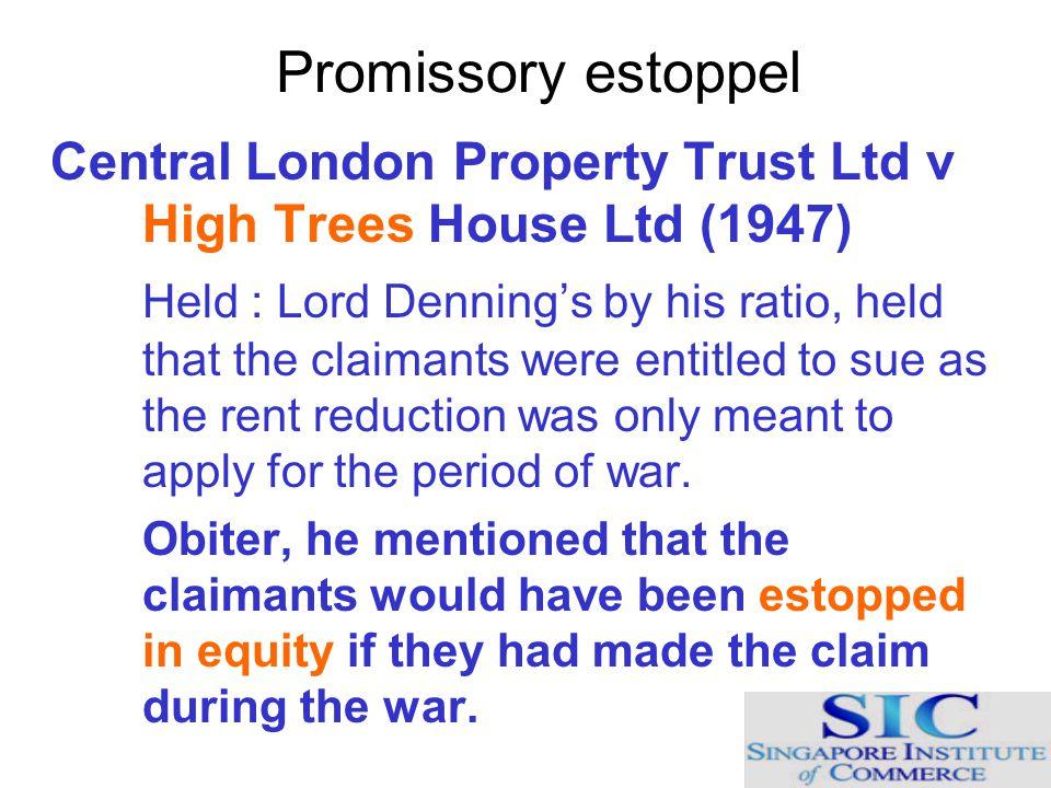 Promissory estoppel Central London Property Trust Ltd v High Trees House Ltd (1947)