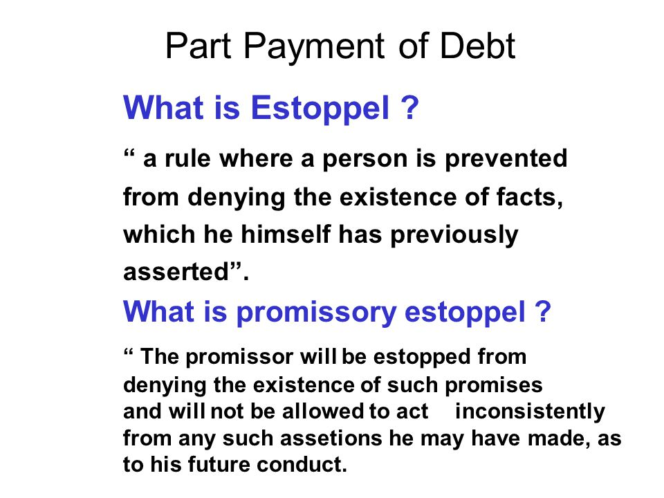 Part Payment of Debt a rule where a person is prevented