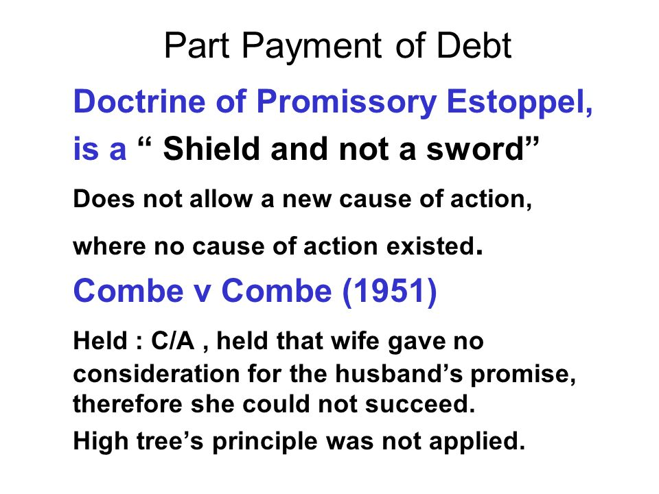 Part Payment of Debt is a Shield and not a sword