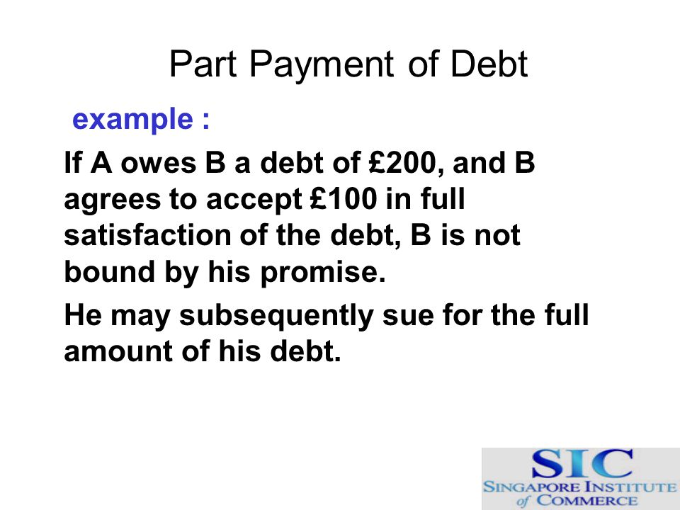 Part Payment of Debt example :