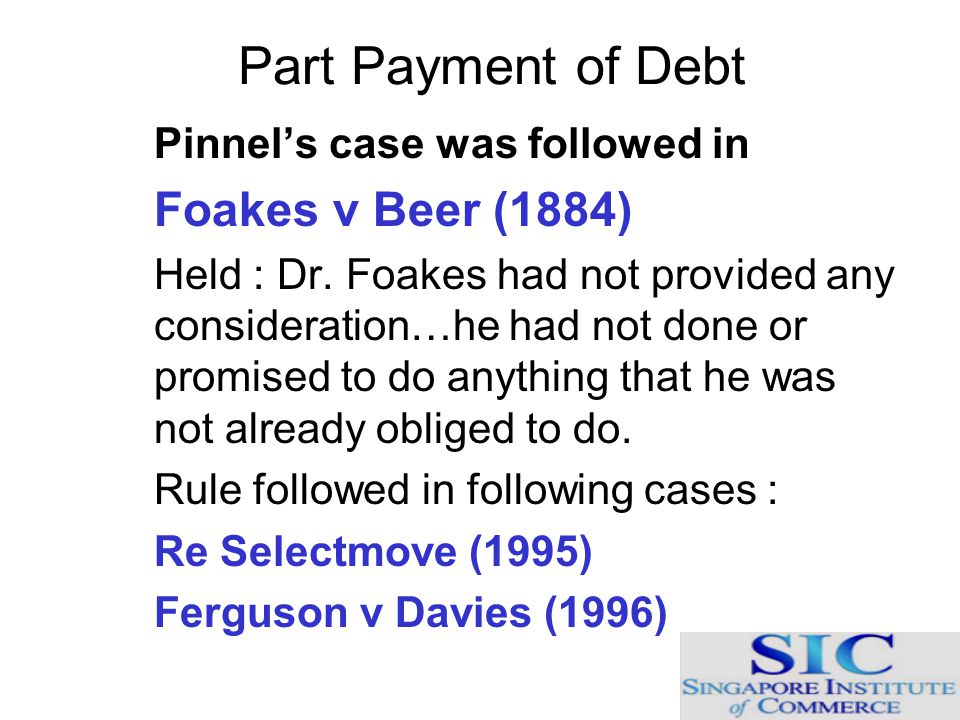 Part Payment of Debt Pinnel's case was followed in