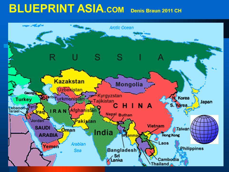 BLUEPRINT ASIA.COM Denis Braun 2011 CH