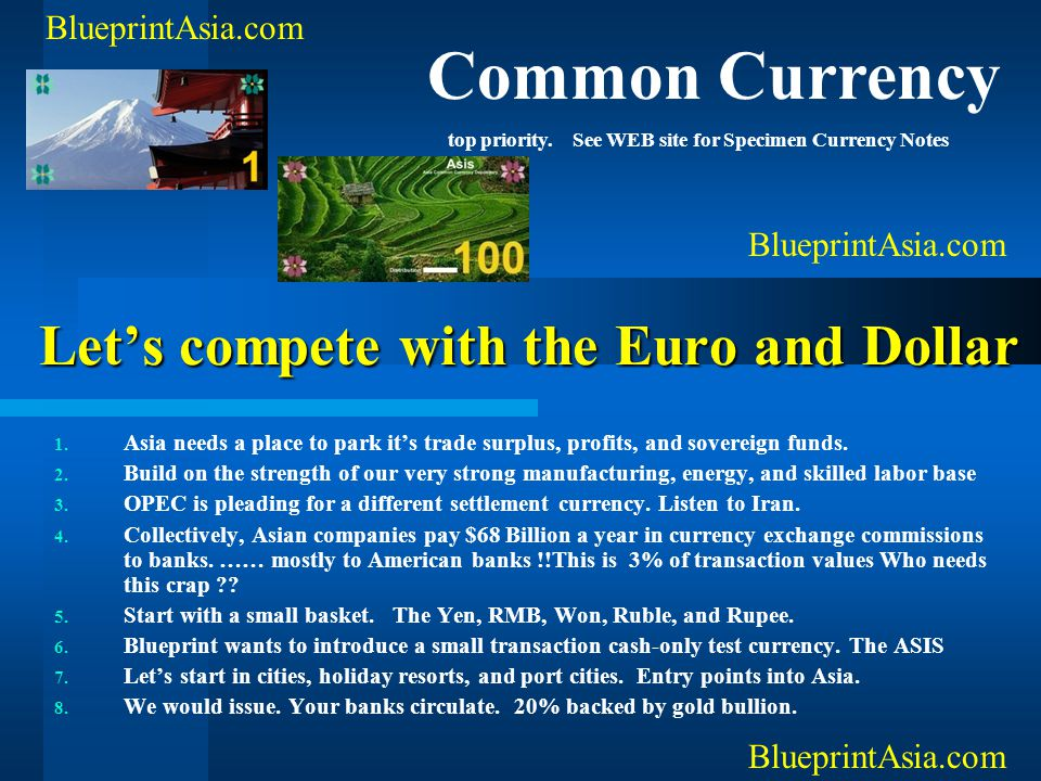 Let's compete with the Euro and Dollar