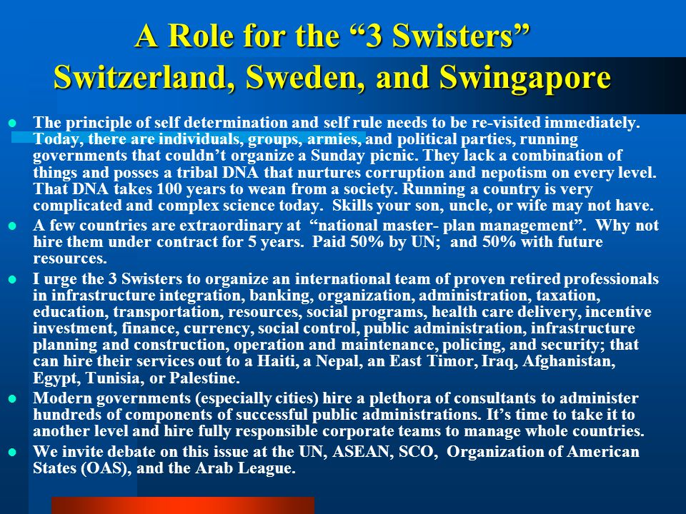 A Role for the 3 Swisters Switzerland, Sweden, and Swingapore