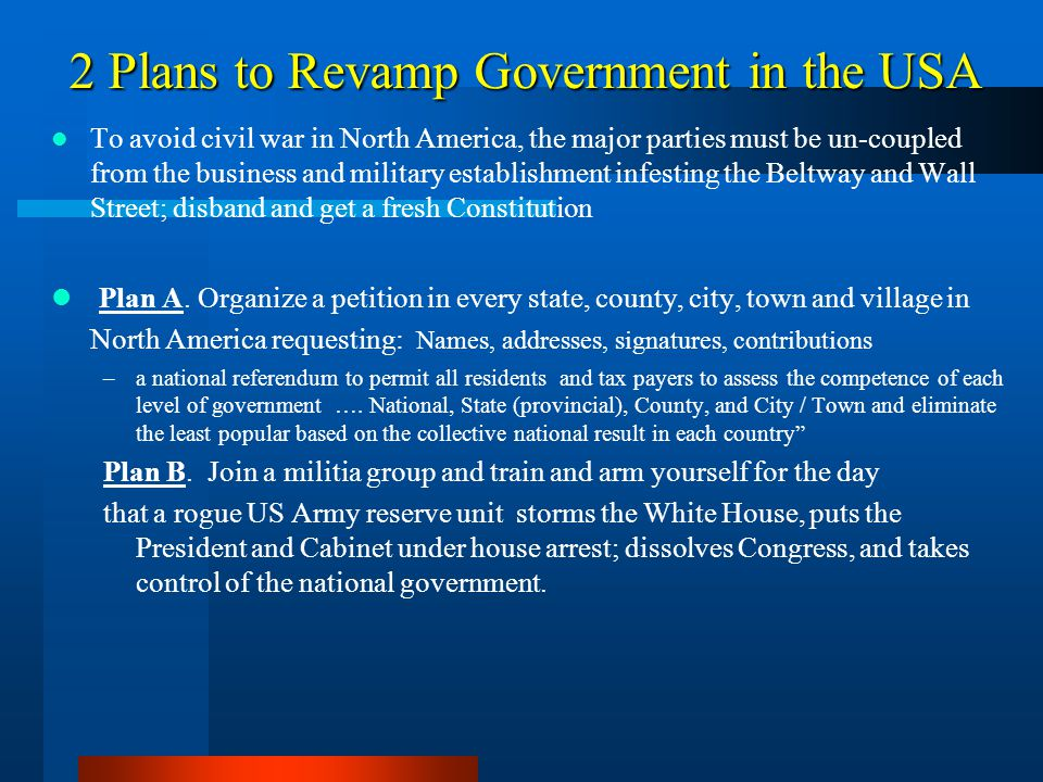 2 Plans to Revamp Government in the USA
