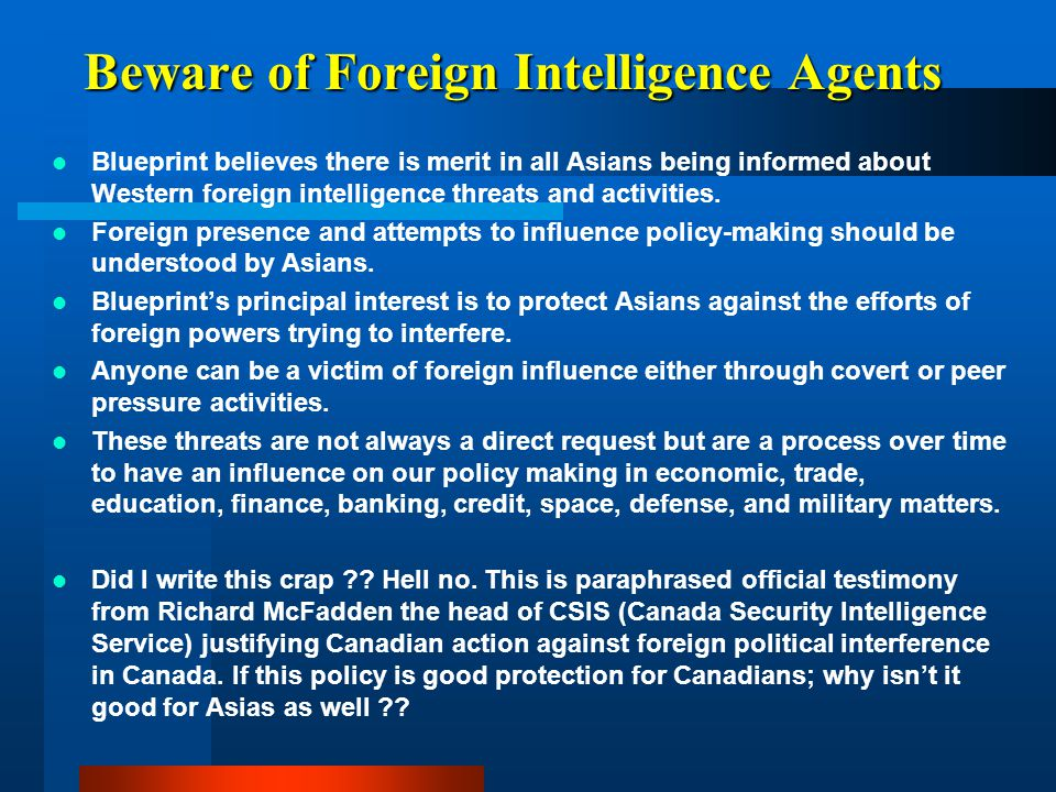 Beware of Foreign Intelligence Agents