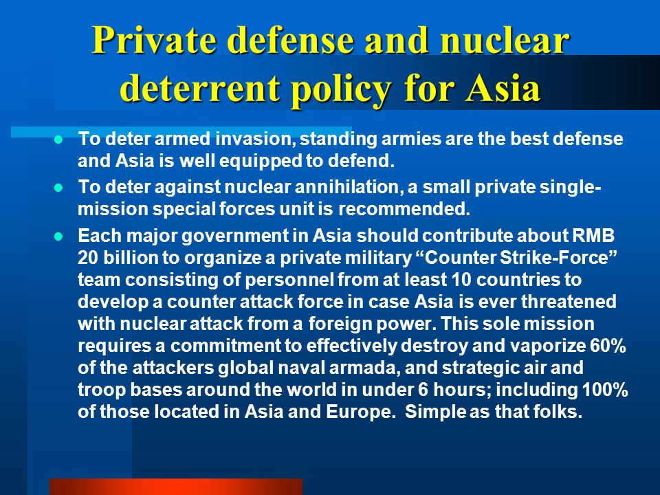 Private defense and nuclear deterrent policy for Asia