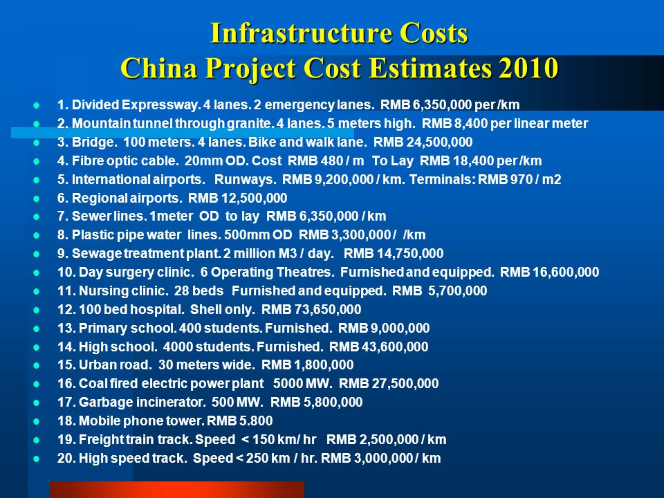 Infrastructure Costs China Project Cost Estimates 2010