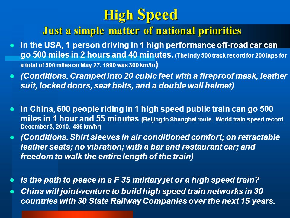 High Speed Just a simple matter of national priorities