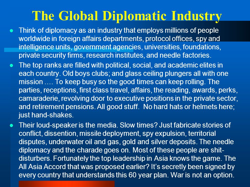 The Global Diplomatic Industry