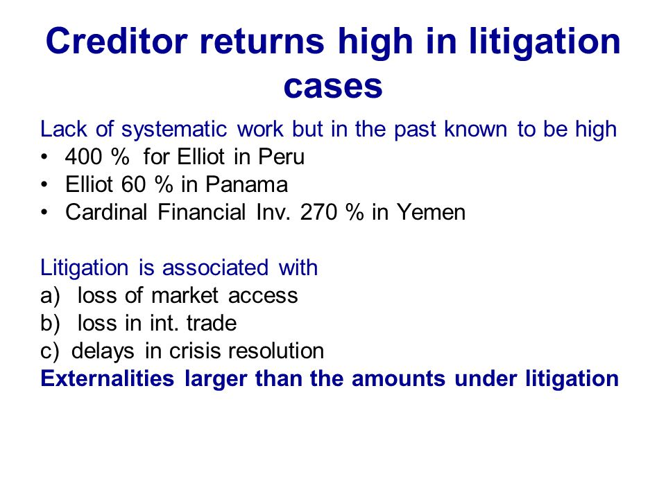 Creditor returns high in litigation cases