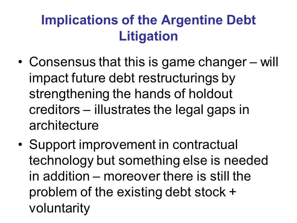 Implications of the Argentine Debt Litigation