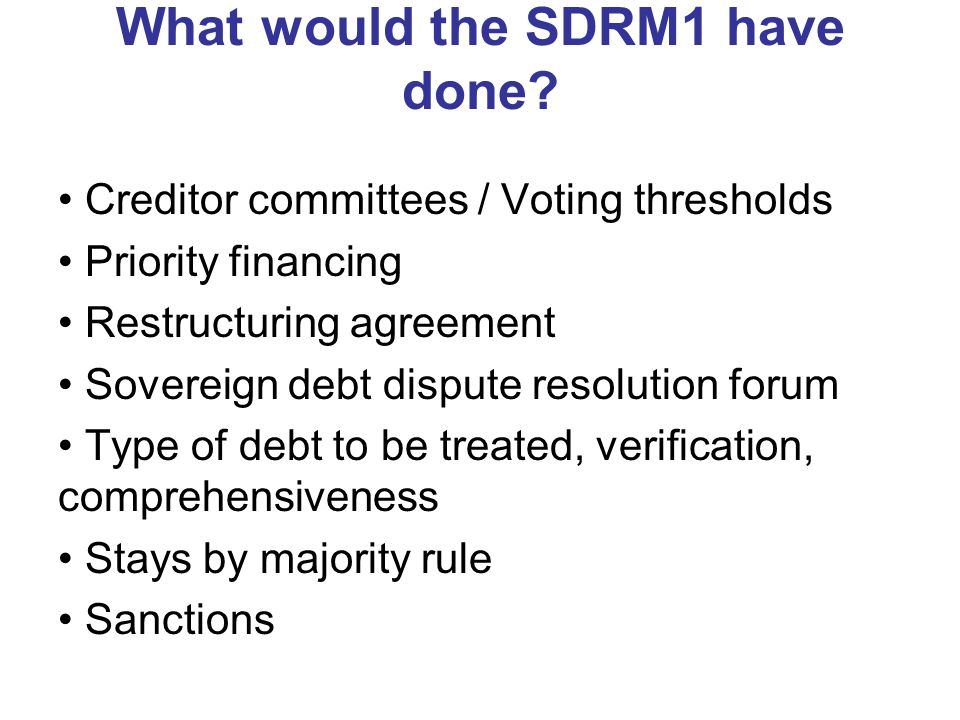 What would the SDRM1 have done