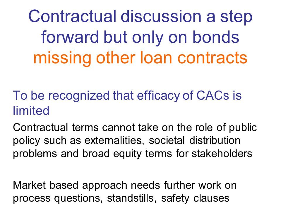 Contractual discussion a step forward but only on bonds missing other loan contracts