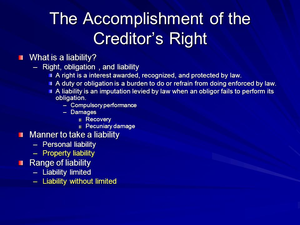 The Accomplishment of the Creditor's Right