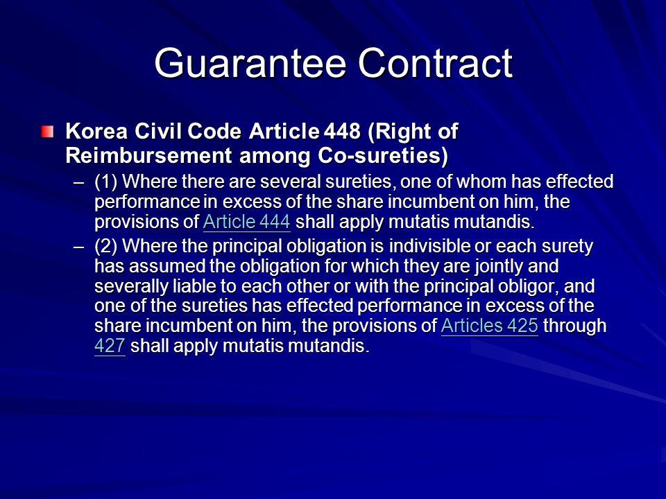 Guarantee Contract Korea Civil Code Article 448 (Right of Reimbursement among Co-sureties)