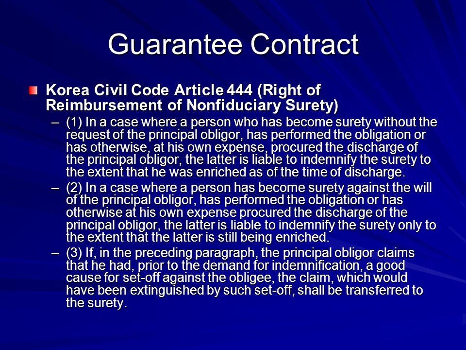Guarantee Contract Korea Civil Code Article 444 (Right of Reimbursement of Nonfiduciary Surety)