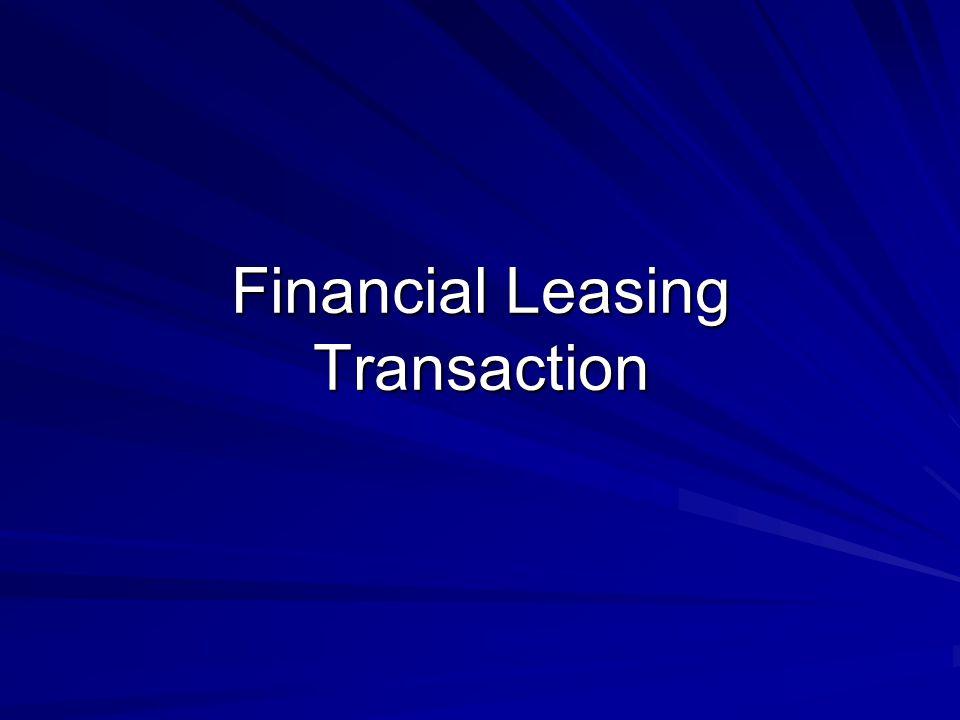Financial Leasing Transaction