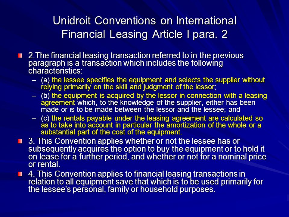 Unidroit Conventions on International Financial Leasing Article I para