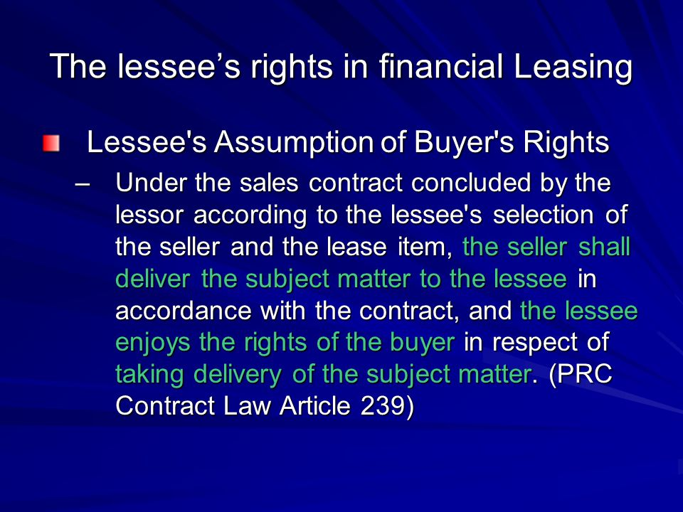 The lessee's rights in financial Leasing