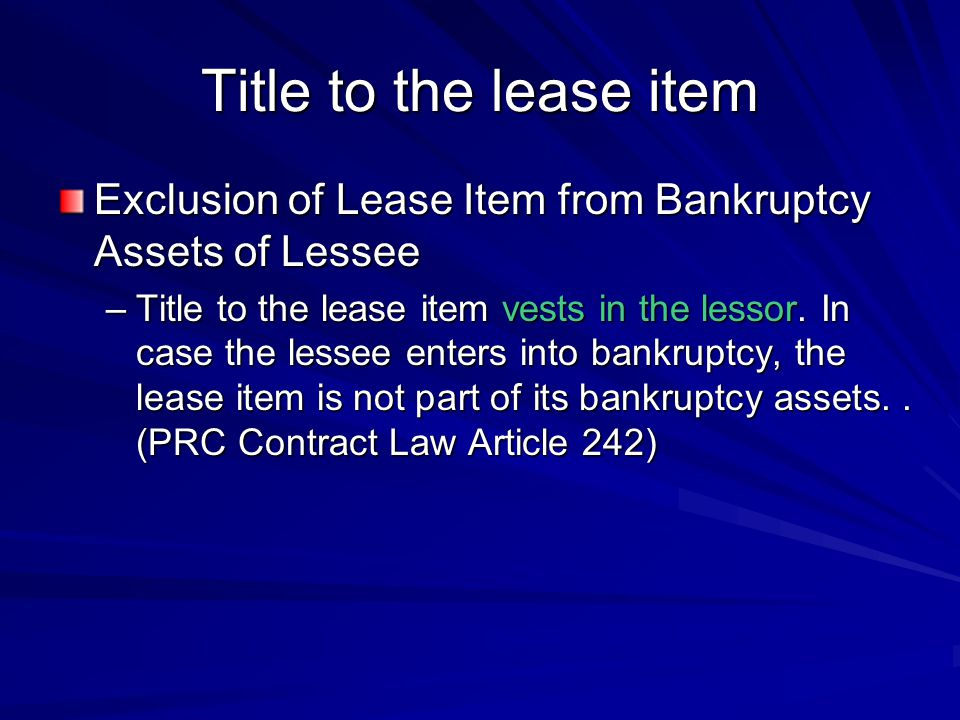 Title to the lease item Exclusion of Lease Item from Bankruptcy Assets of Lessee.