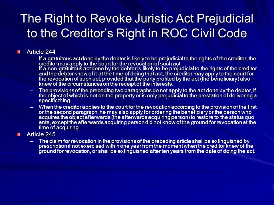The Right to Revoke Juristic Act Prejudicial to the Creditor's Right in ROC Civil Code
