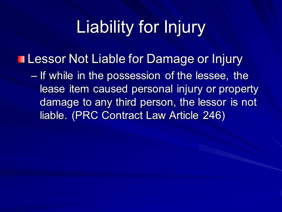 Liability for Injury Lessor Not Liable for Damage or Injury